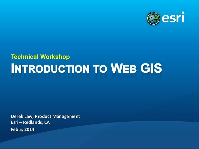 Introduction to WebGIS- Esri norsk BK 2014