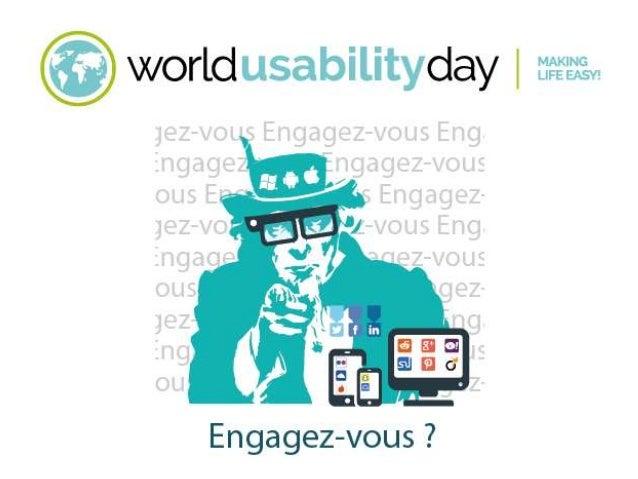 2  116 événements dans 38 pays en ce moment  13/11/2014  http://www.worldusabilityday.org/