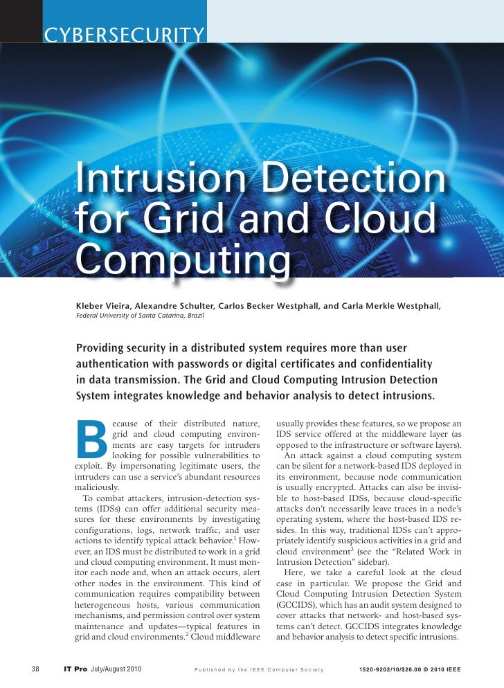 CYBERSECuRITY          Intrusion Detection          for Grid and Cloud          Computing          Kleber Vieira, Alexandr...
