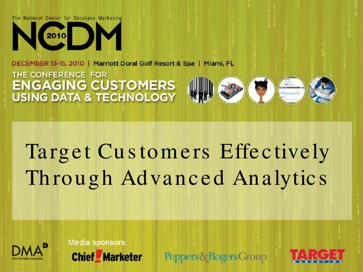 NCDM 2010 - Target Customers Effectively Through Advanced Analytics - Netezza - Intuit