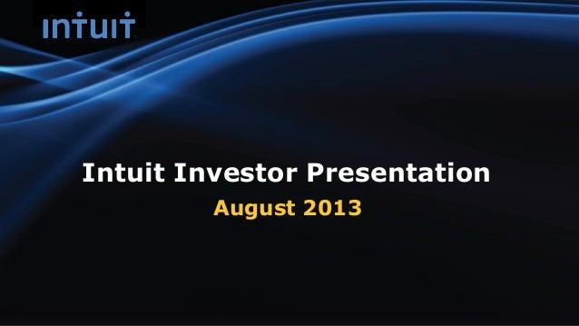Intuit Investor Presentation August 2013