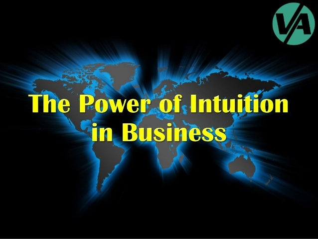 The Power of Intuition in Business