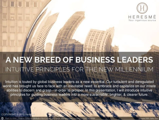 A New Breed of Business Leaders: Intuitive Principles for the New Millennium