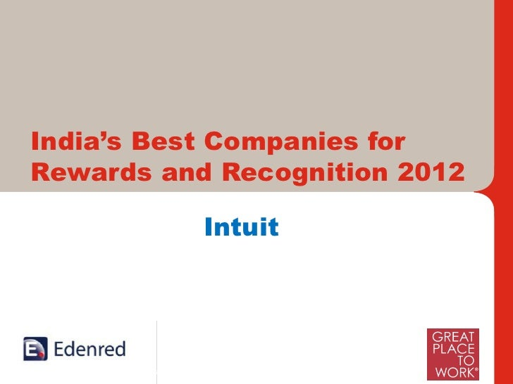 India's Best Companies forRewards and Recognition 2012                            Intuit     International Leaders and Ind...