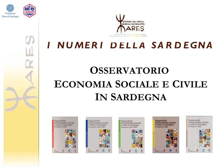 I numeri della Sardegna - Osservatorio sull'Economia Sociale e Civile in Sardegna