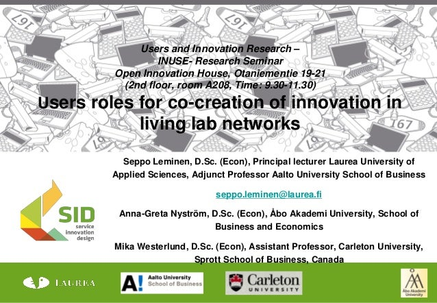 Users and Innovation Research –                 INUSE- Research Seminar         Open Innovation House, Otaniementie 19-21 ...