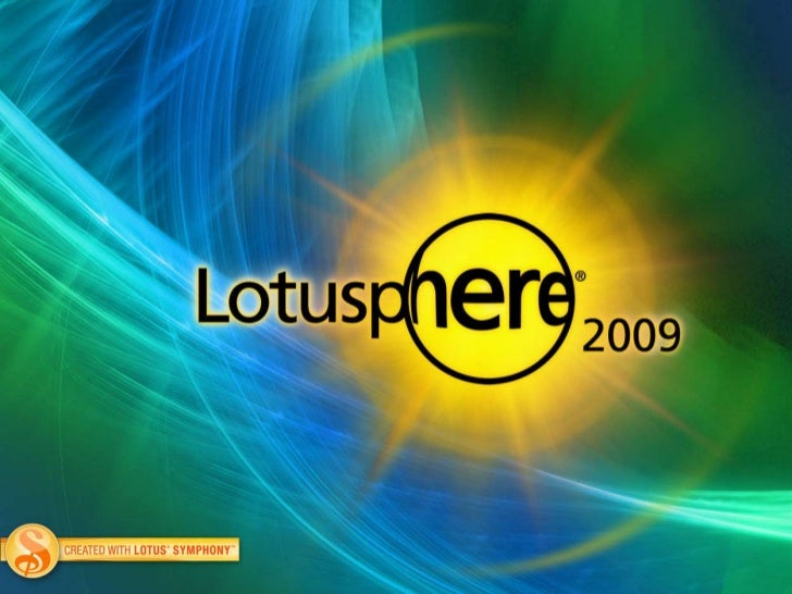 Lotusphere 2009: INV102 Lotus Notes And Domino Strategy 2009