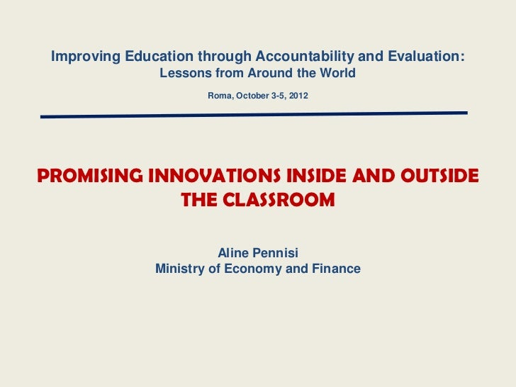 Improving Education through Accountability and Evaluation:                Lessons from Around the World                   ...