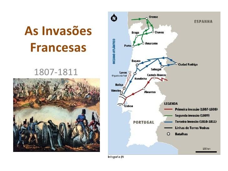 As Invasões Francesas 1807-1811