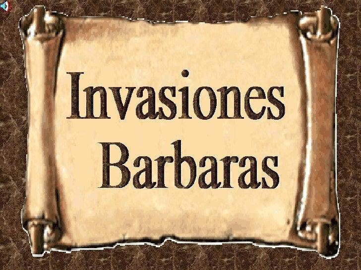 invasiones barbaras