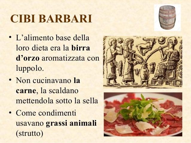 Le invasioni barbariche for Cibi romani