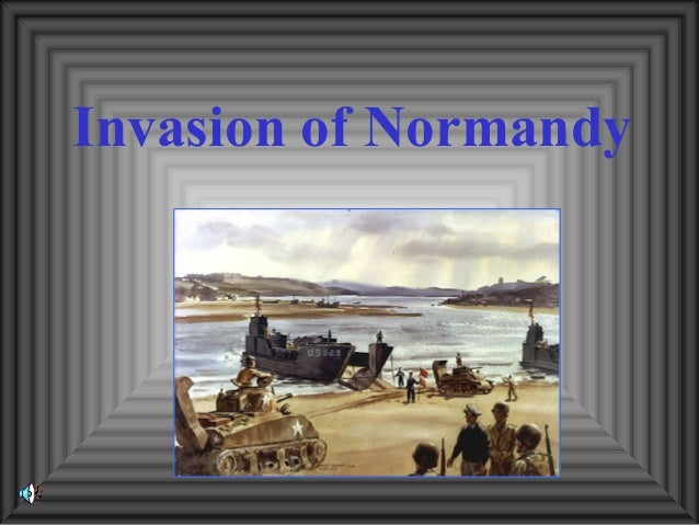 Invasion of Normandy