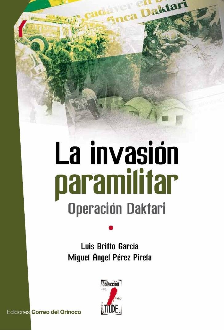 Descargue nuestras publicaciones                      en: www.minci.gob.ve                      La invasión               ...