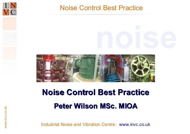 Noise control best practice and Best Available Technology (BAT)