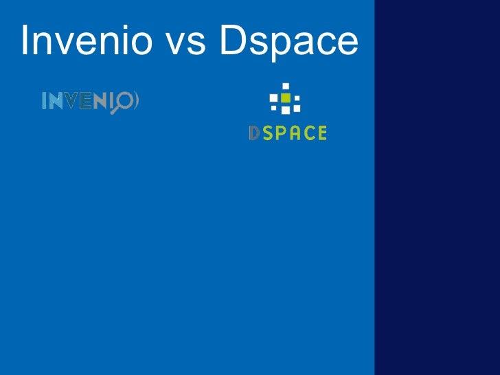 Invenio vs Dspace