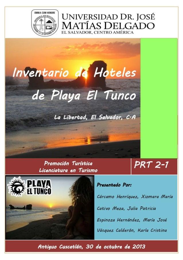 Inventario de Hoteles de Playa El Tunco La Libertad, El Salvador, C.A  HEWLETT-PACKARD  Promoción Turística Licenciatura e...