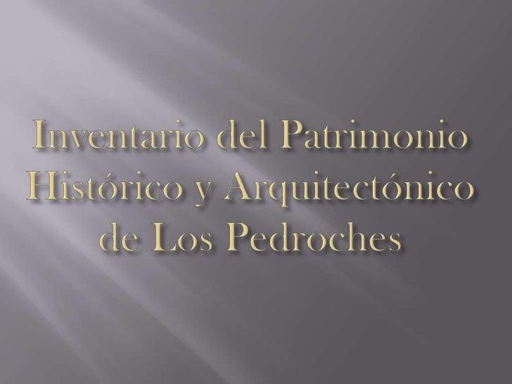 Inventario del patrimonio historico y arquitectonico de los pedroches