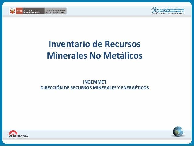 Inventario de Recursos Minerales No Metálicos