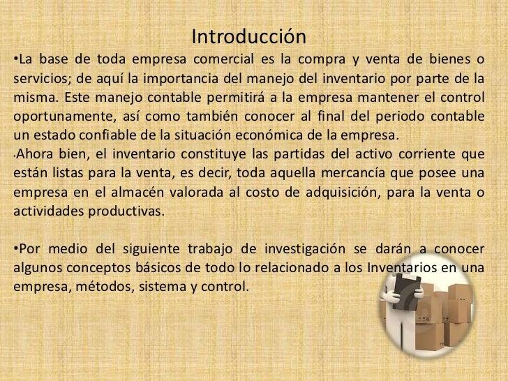 Introducción•La base de toda empresa comercial es la compra y venta de bienes oservicios; de aquí la importancia del manej...