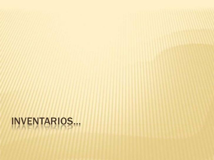 INVENTARIOS…