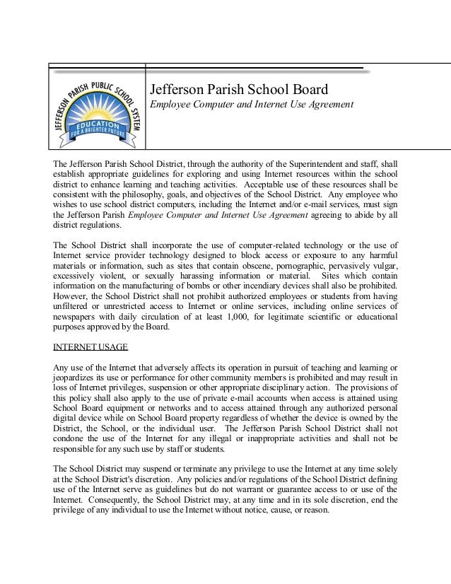 Jefferson Parish School Board Employee Computer and Internet Use Agreement The Jefferson Parish School District, through t...