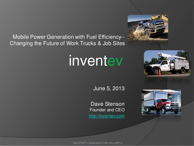 Mobile Power Generation with Fuel Efficiency--Changing the Future of Work Trucks & Job SitesJune 5, 2013Dave StensonFounde...