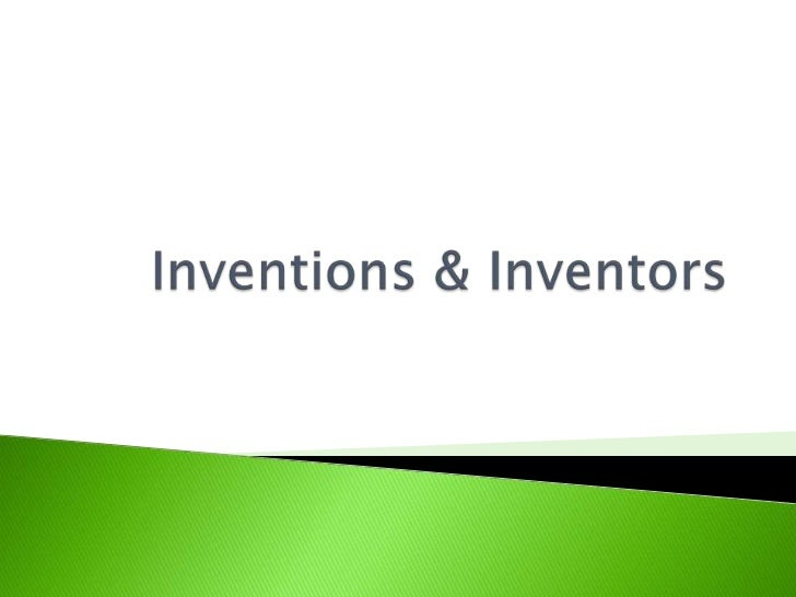 Inventions & scientists ppt