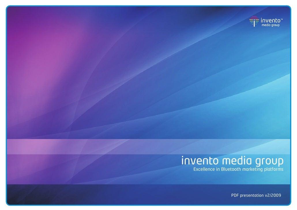 invento media group   Excellence in Bluetooth marketing platforms                         PDF presentation v2/2009