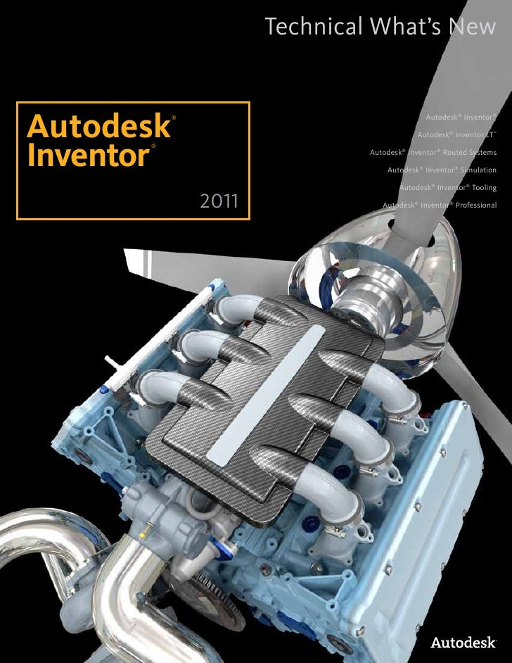 Inventor 2011 Technical Whats New