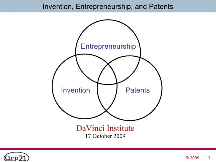 DaVinci Institute 17 October 2009 Invention Patents Entrepreneurship