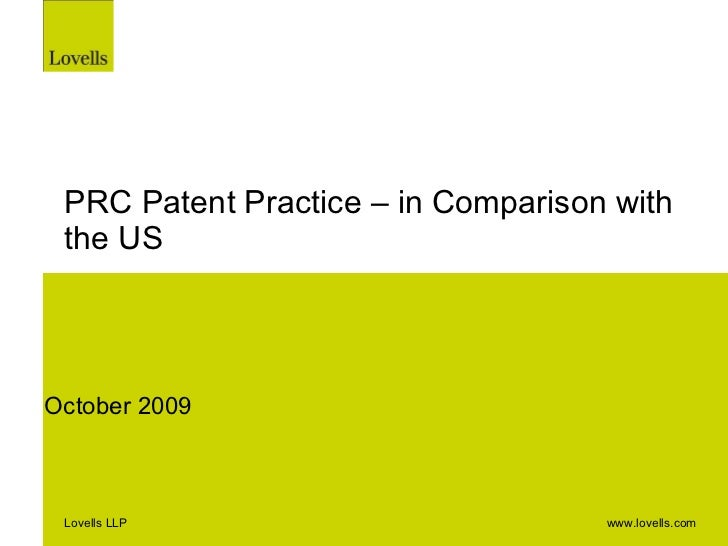 PRC Patent Practice – in Comparison with the US October 2009