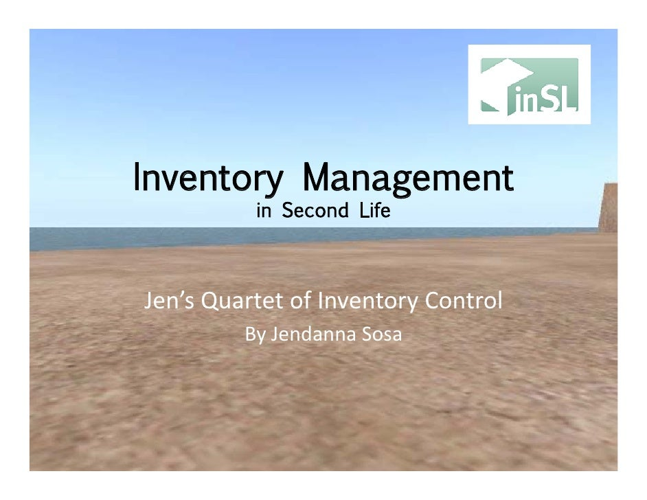 Inventory Management in Second Life