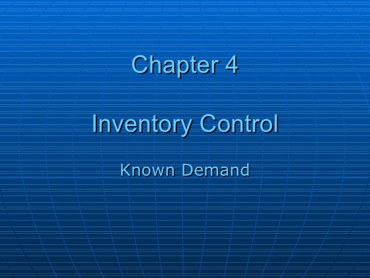 Chapter 4 Inventory Control Known Demand