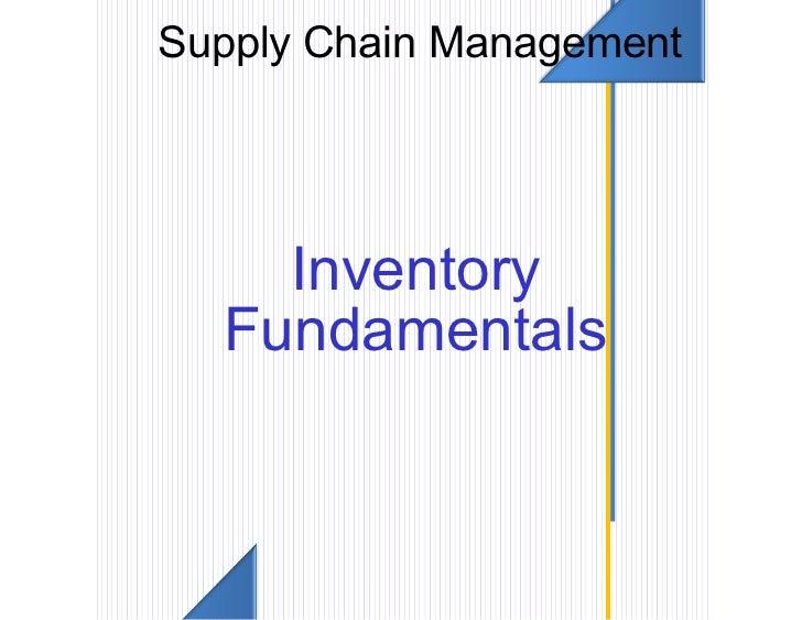 Supply Chain Management    Inventory  Fundamentals