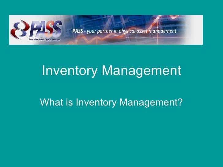 Inventory Management What is Inventory Management?