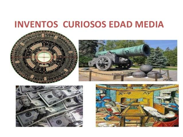 INVENTOS CURIOSOS EDAD MEDIA