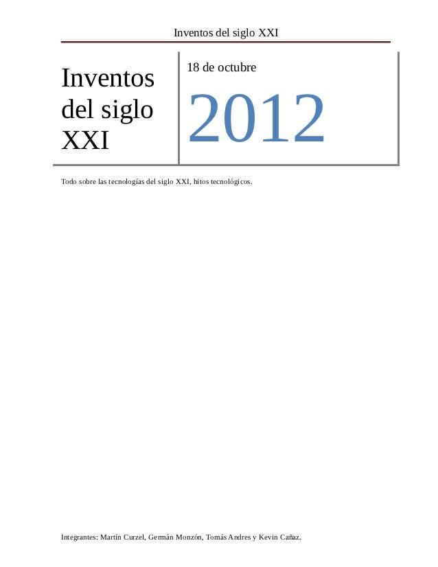 Inventos del siglo XXI                                       18 de octubreInventosdel sigloXXI                            ...