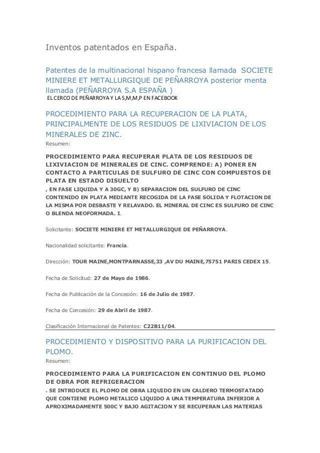 Inventos patentados en España.Patentes de la multinacional hispano francesa llamada SOCIETEMINIERE ET METALLURGIQUE DE PEÑ...