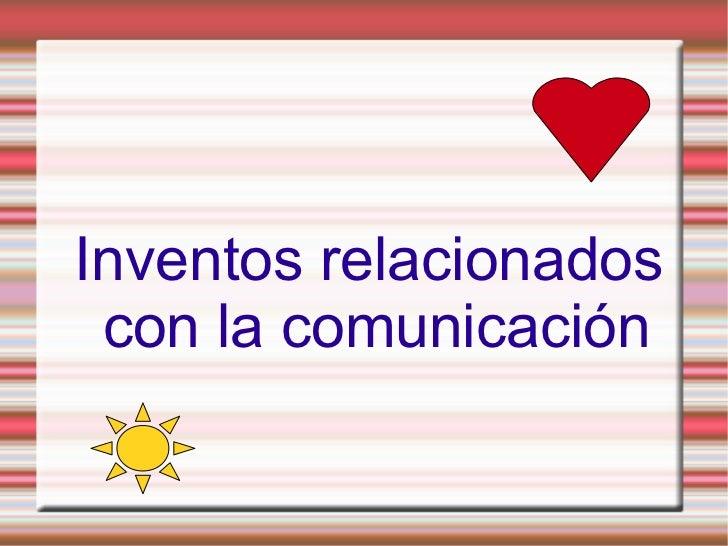 Inventos relacionados con la comunicación