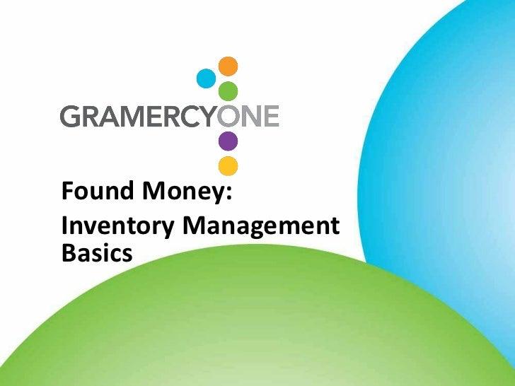 Found Money:Inventory ManagementBasics