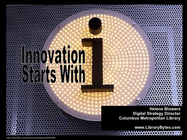 "Innovation Start with ""I"""