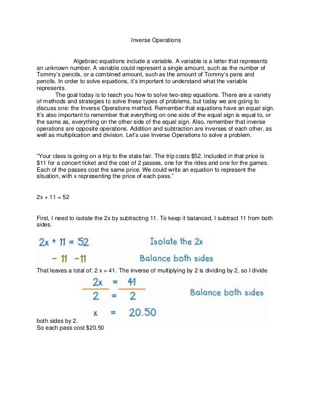 Inverse Operations  Algebraic equations include a variable. A variable is a letter that represents an unknown number. A va...