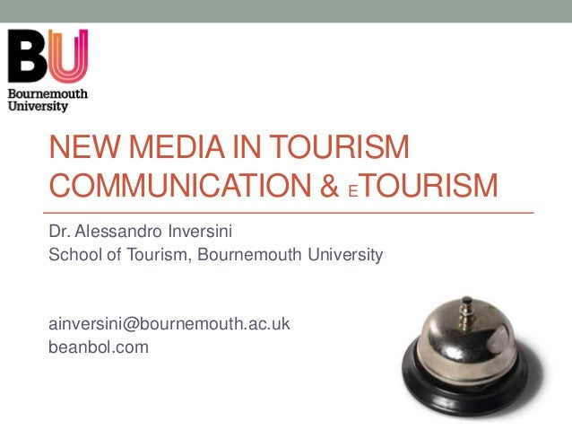 eTourism & New Media in Tourism Communication