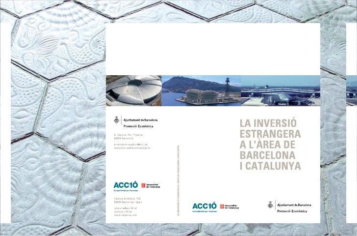 BIBLIOTECA DE CATALUNYA - DADES CIP  La Inversió estrangera a làrea de Barcelona i Catalunya  I. Carranza, Isabel, ed. II....