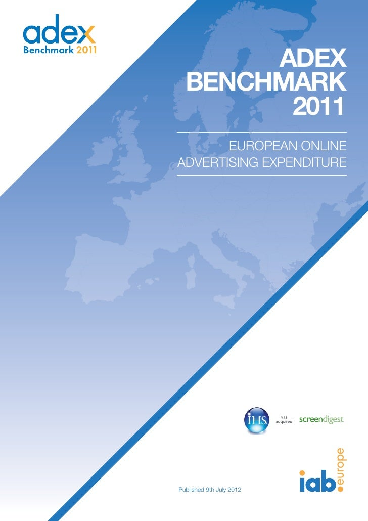 ADEX  BENCHMARK        2011       EUROPEAN ONLINEADVERTISING EXPENDITUREPublished 9th July 2012