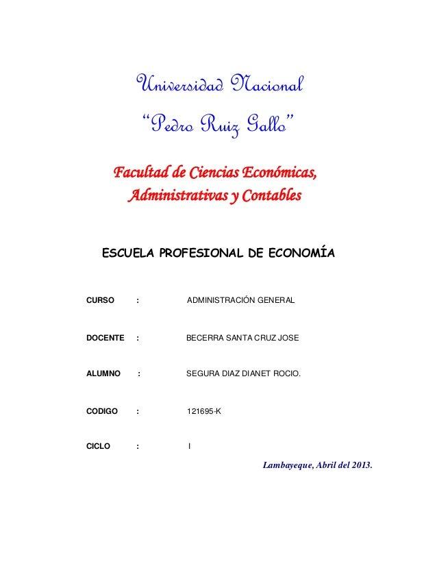 """Universidad Nacional """"Pedro Ruiz Gallo"""" Facultad de Ciencias Económicas, Administrativas y Contables ESCUELA PROFESIONAL D..."""