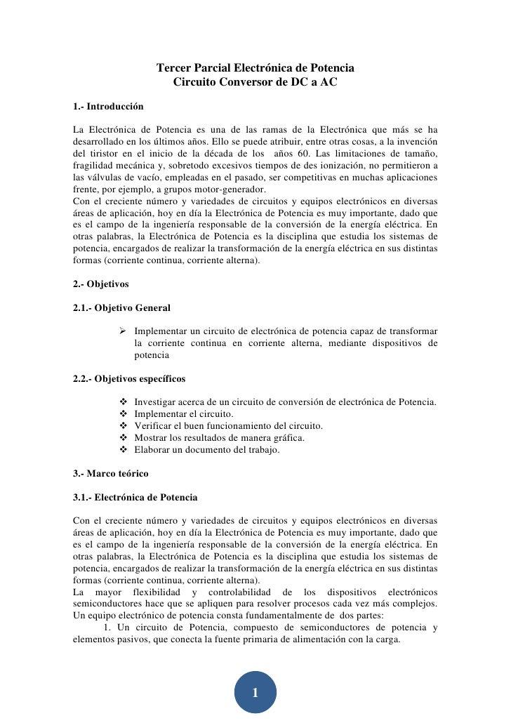 Tercer Parcial Electrónica de Potencia                        Circuito Conversor de DC a AC1.- IntroducciónLa Electrónica ...