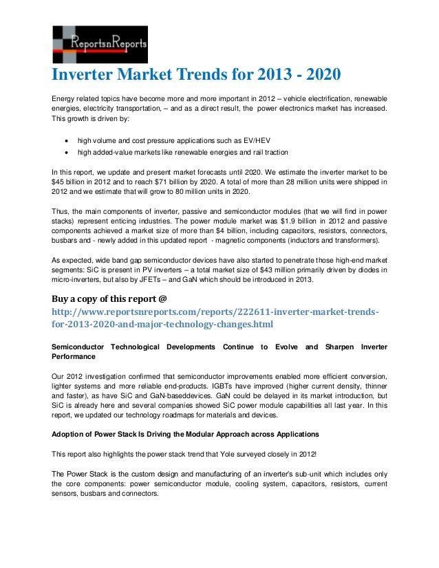 Inverter Market Trends for 2013 - 2020Energy related topics have become more and more important in 2012 – vehicle electrif...