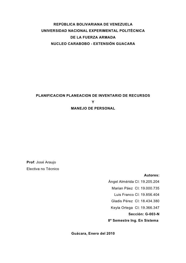 REPÚBLICA BOLIVARIANA DE VENEZUELA        UNIVERSIDAD NACIONAL EXPERIMENTAL POLITÉCNICA                      DE LA FUERZA ...