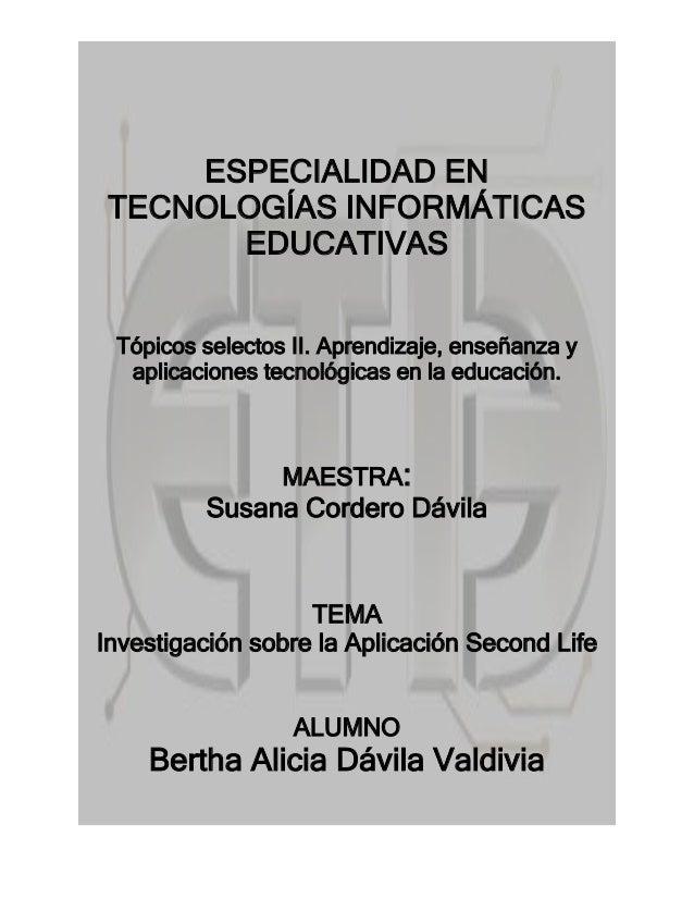 ESPECIALIDAD EN TECNOLOGÍAS INFORMÁTICAS       EDUCATIVAS Tópicos selectos II. Aprendizaje, enseñanza y  aplicaciones tecn...